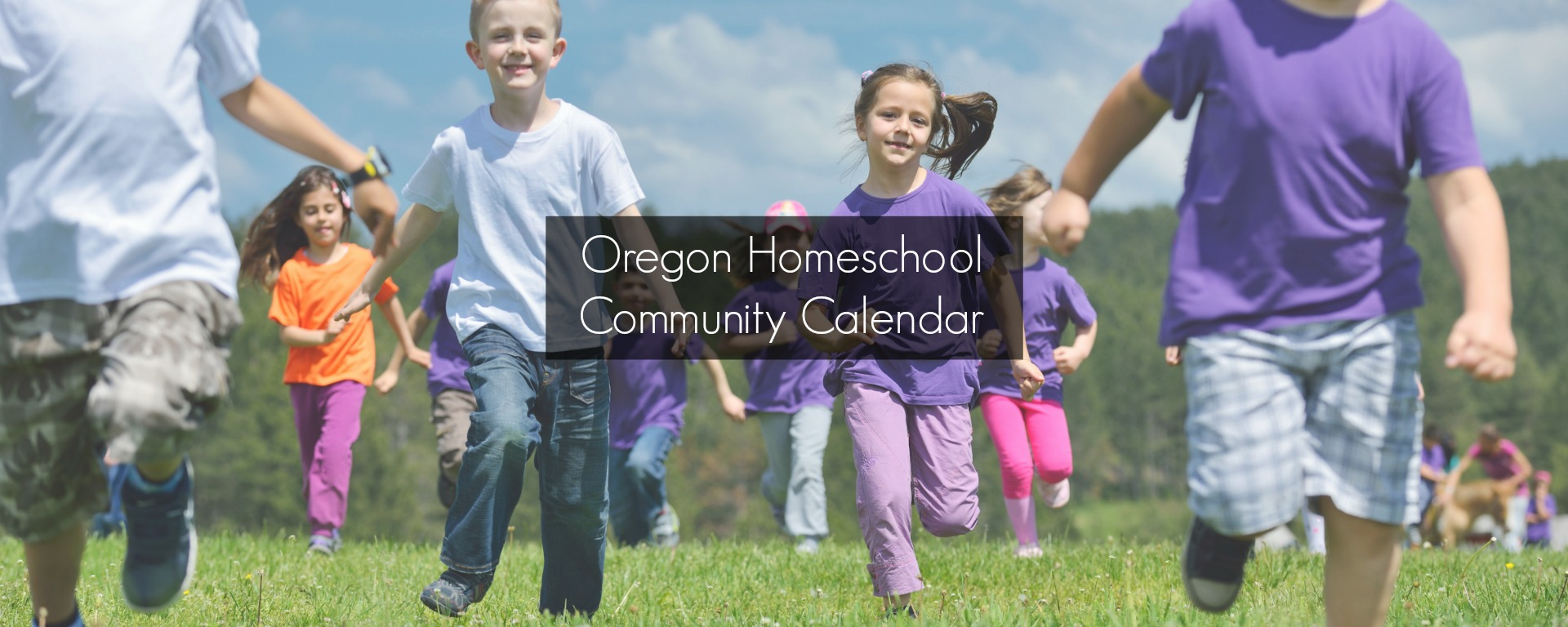 Find out what's going on and connect with homeschoolers at the Oregon Homeschool Community Calendar