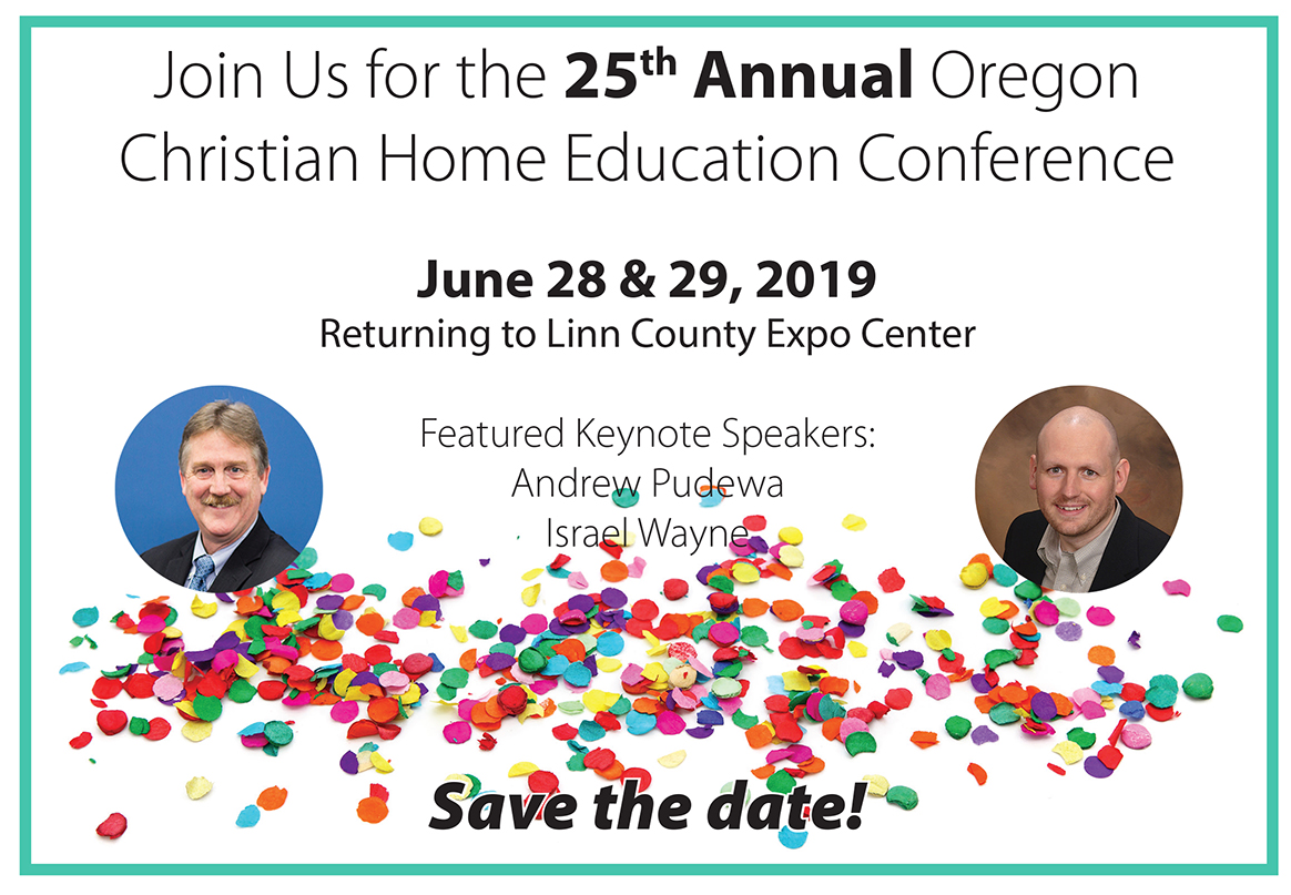 2019 Oregon Christian Home Education Conference - Join us with Andrew Pudewa and Israel Wayne for the 2019 OCEANetwork conference.