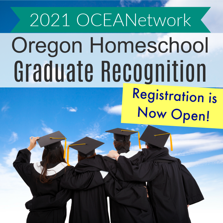 2021 Oregon Homeschool Graduate Recognition Event from OCEANetwork!