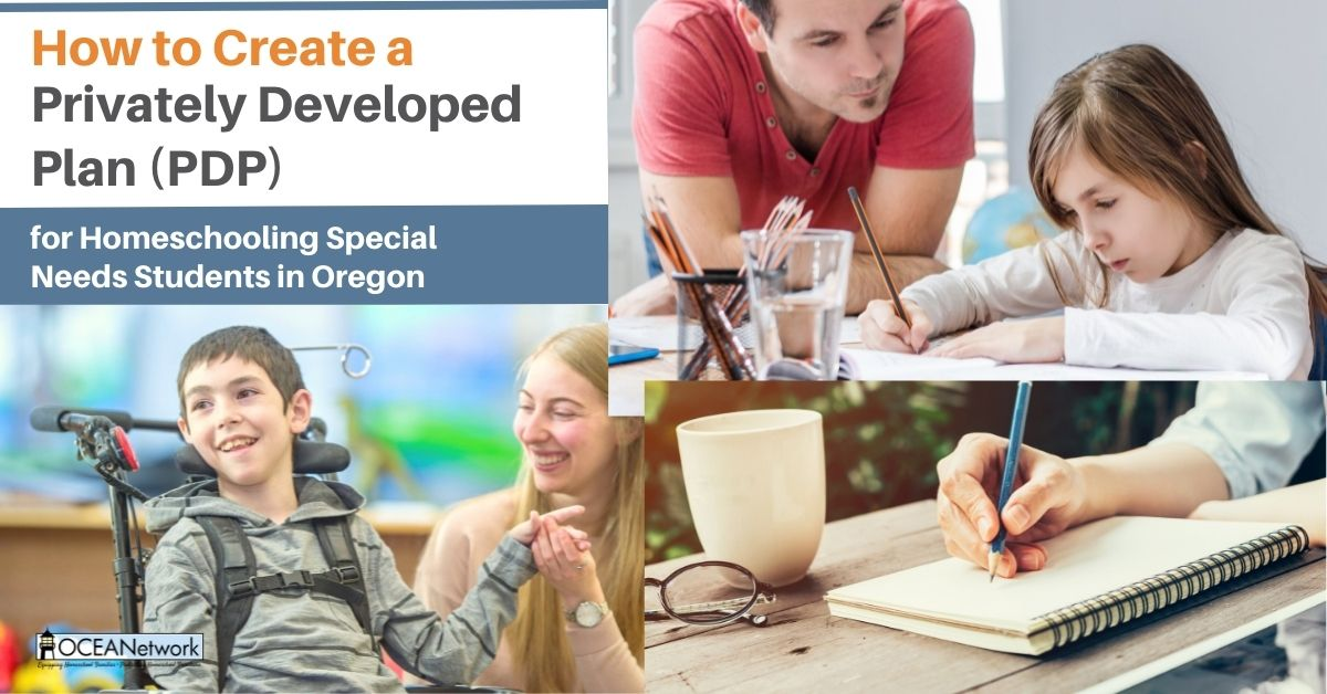 Homeschooling a child with special needs or disabilities? Find out how to develop a privately developed plan (PDP) in Oregon.