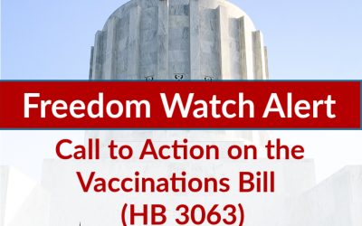 Freedom Watch Alert: Call to Action on Vaccinations Bill (HB 3063)