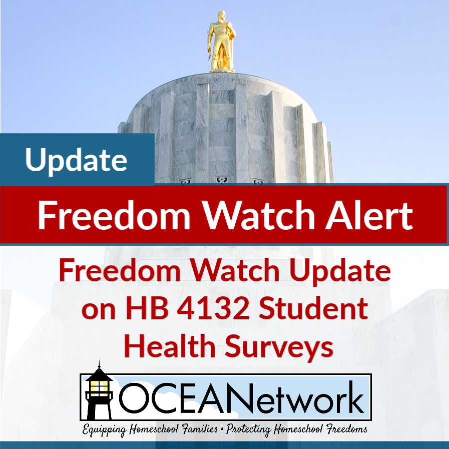 Freedom Watch Update on HB 4132 Student Health Surveys