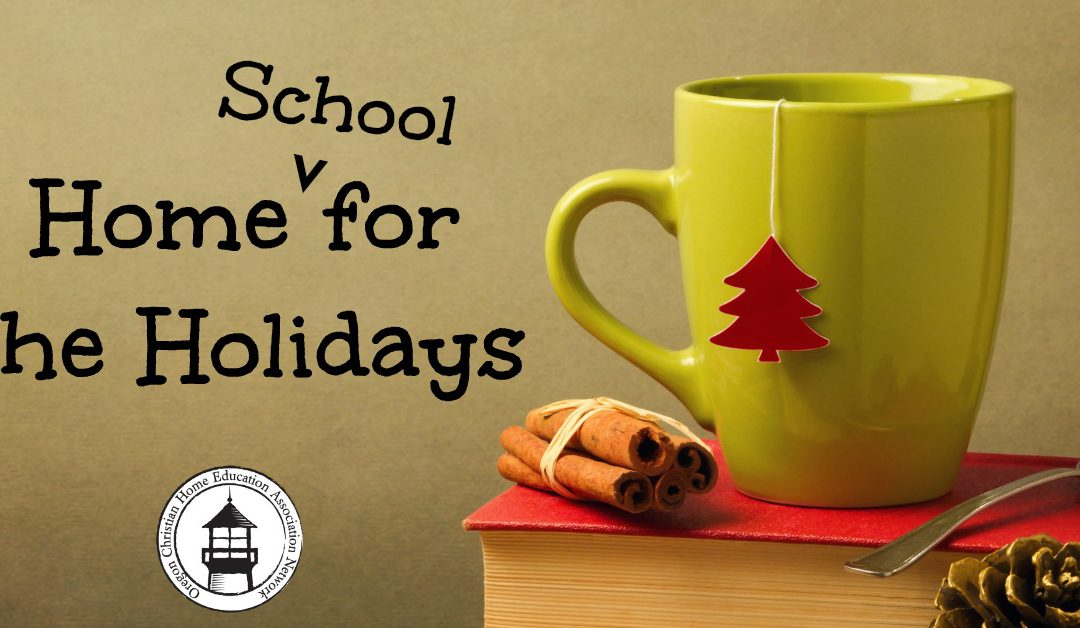 Home{School} for the Holidays: Homeschooling During Christmas