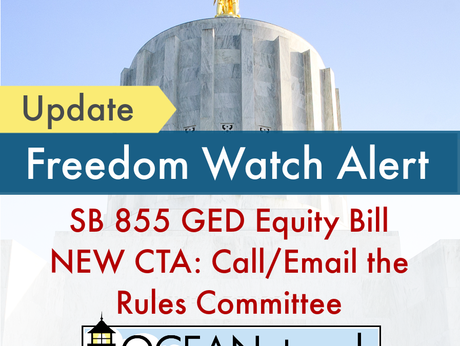 Update on SB 855 GED Equity Bill & NEW CTA: Call / Email the Rules Committee