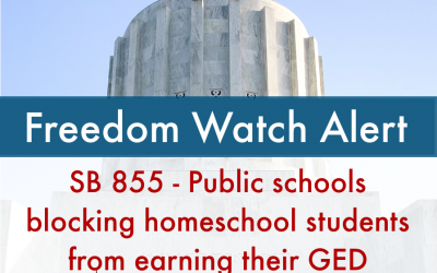 Freedom Watch Alert: SB 855 – Public schools blocking homeschool students from earning their GED