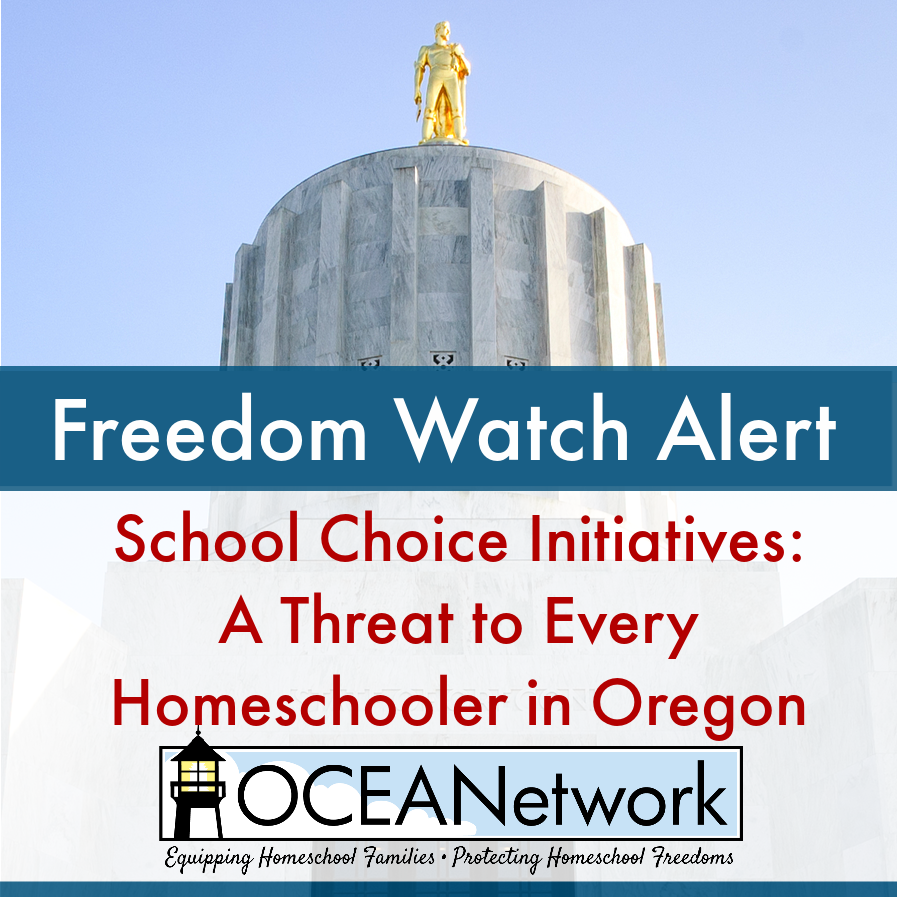 School Choice initiatives: A threat to every homeschooler in Oregon
