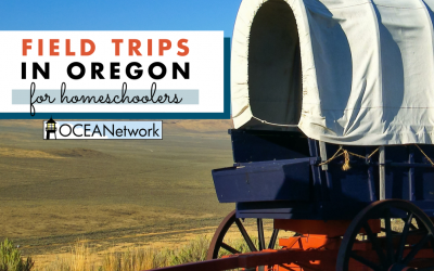 Top Oregon Field Trips for Homeschoolers