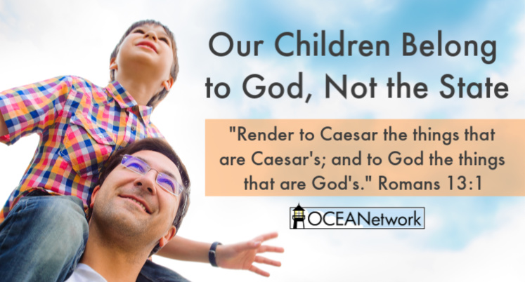 Our Children Belong to God, Not the State
