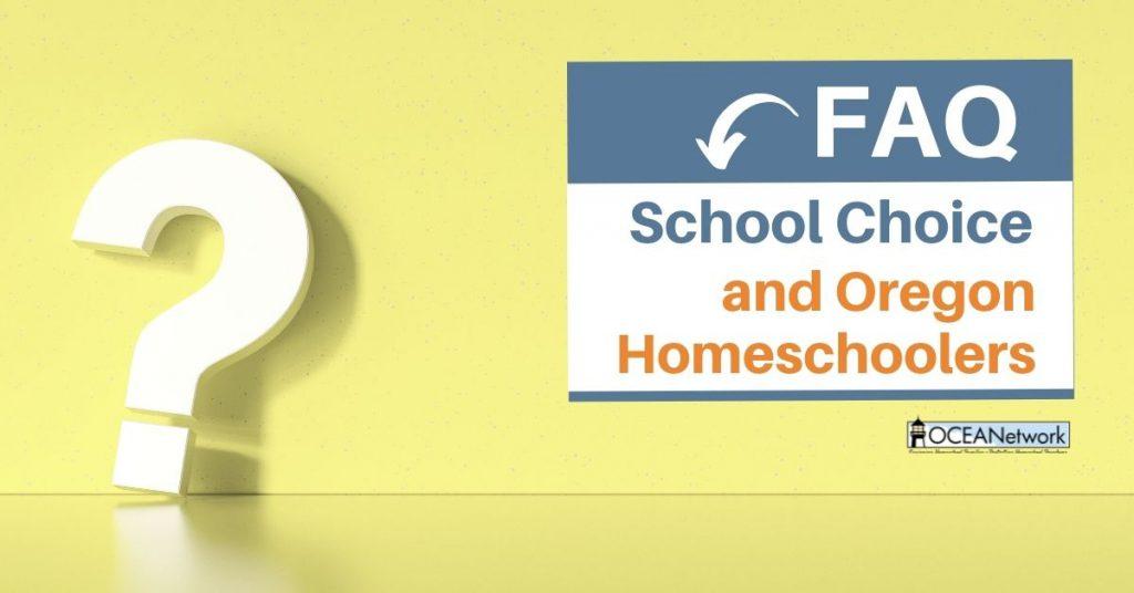 FAQ – School Choice & Oregon Homeschooling