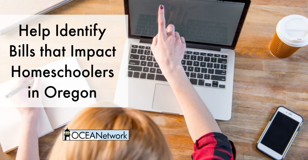 Want to protect homeschool freedom in Oregon? Here's how you can help OCEANetwork identify bills that may impact homeschoolers in Oregon, including homeschool issues and parental rights.