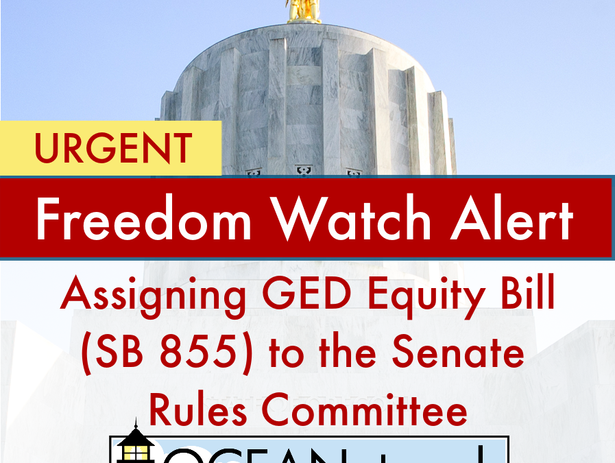 Urgent Alert: Call & Email TODAY! Don't let the SB 855 GED Bill Die