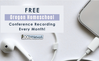 Free Monthly Oregon Homeschool Conference Recording!