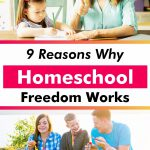 Homeschool freedom has many benefits and blessings for families. Here are the top reasons why homeschool freedom WORKS!