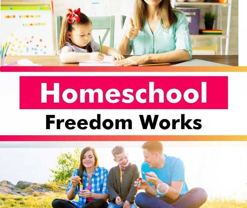 Homeschool Freedom Works