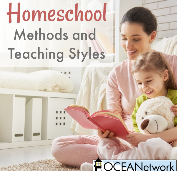 Homeschool Methods and Teaching Styles