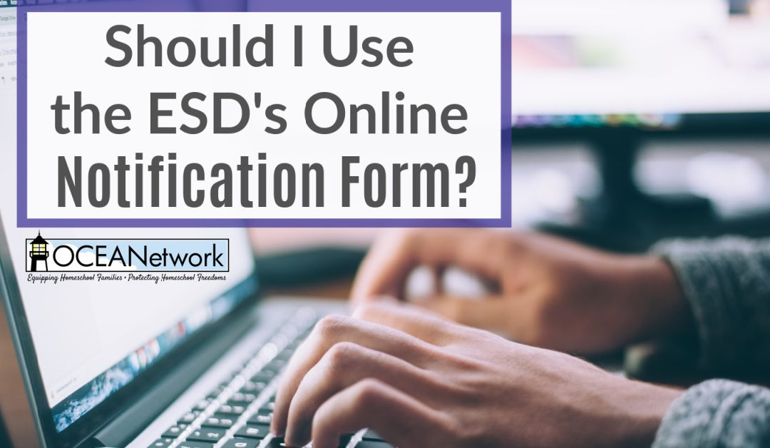 Should I Use the ESD's Online Notification Form?