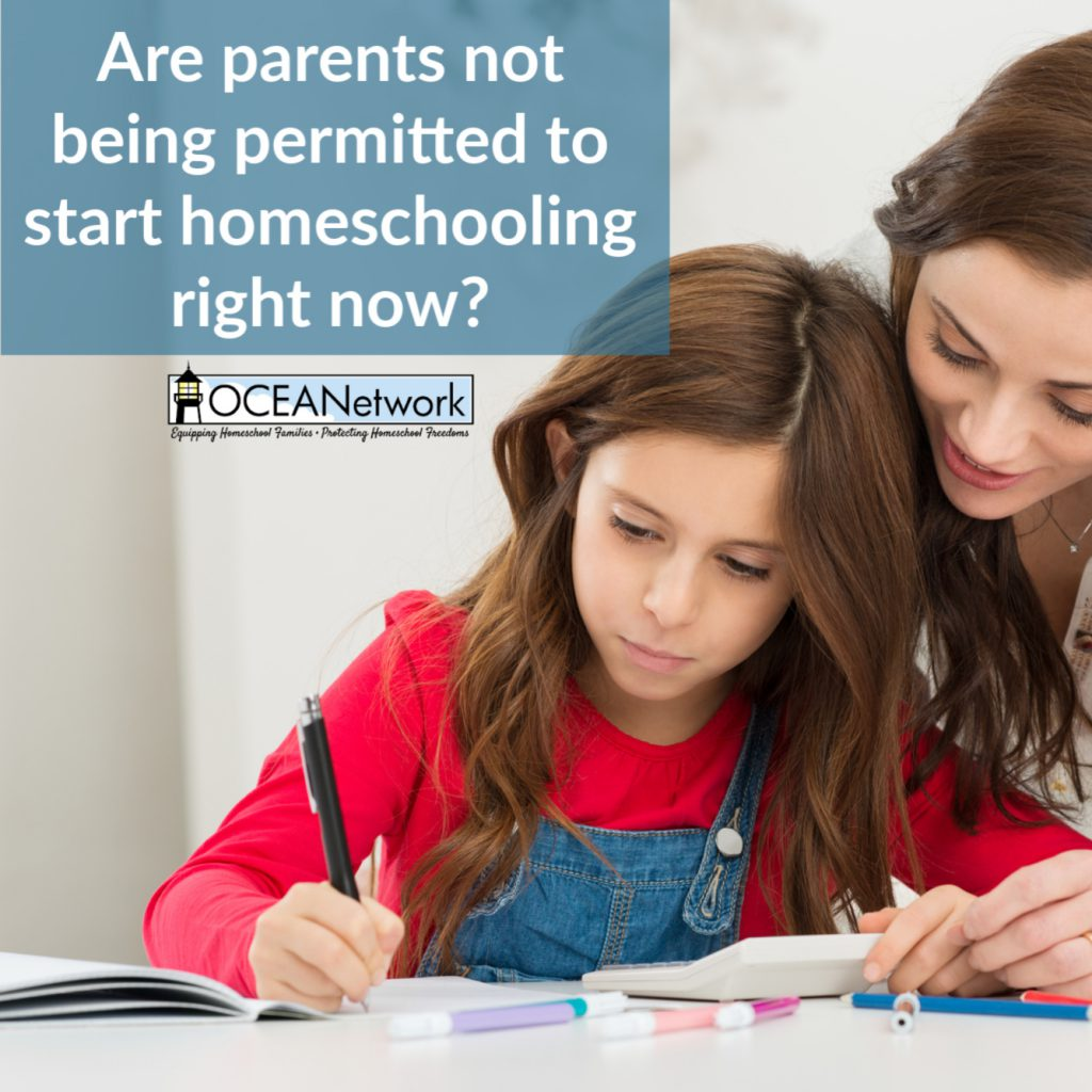 Are parents not permitted to start homeschooling in Oregon right now?